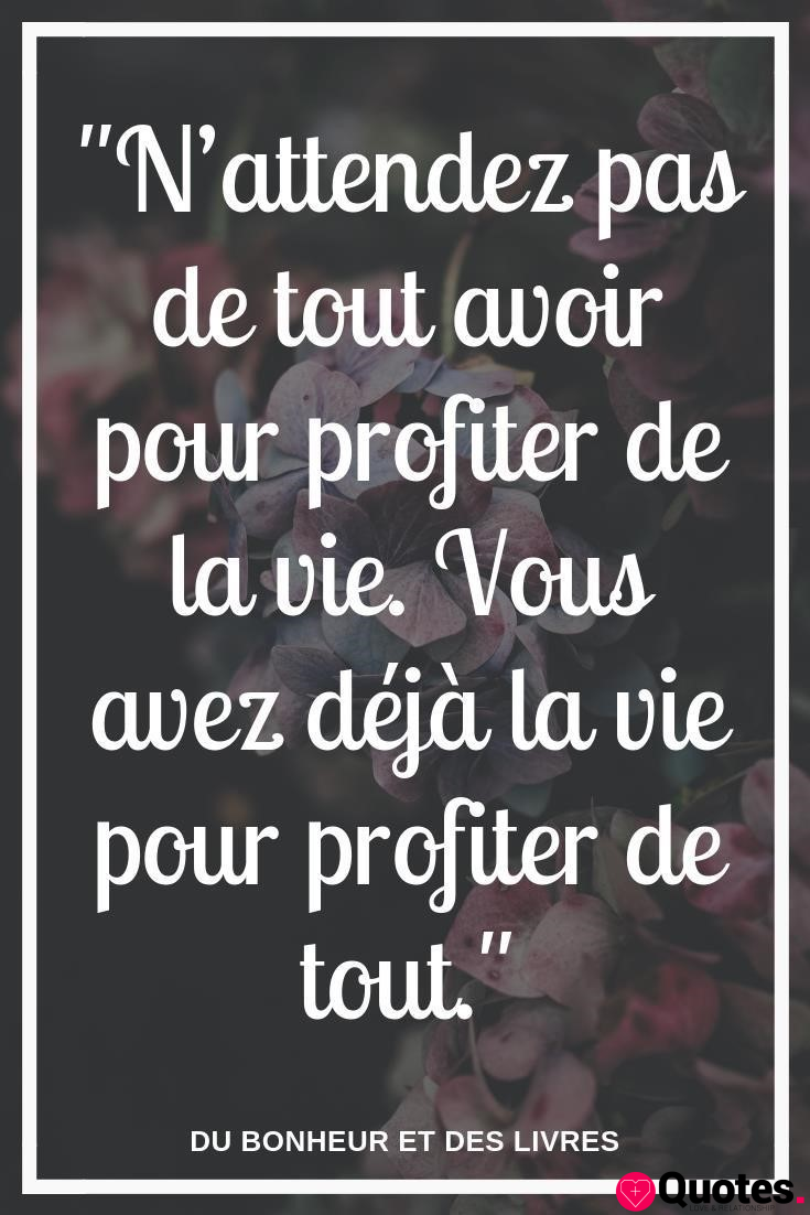 28 Love Positive Quotes Citation Motivante Pour Rester Motiver Et Booster Love Quotes Daily Leading Love Relationship Quotes Sayings Collections