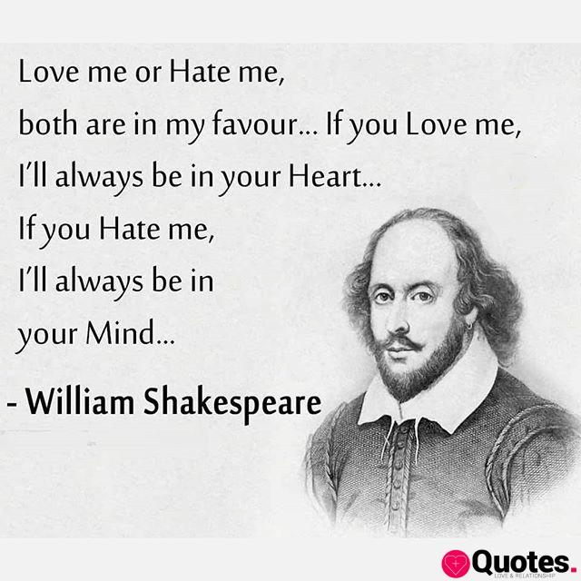 32 Shakespeare Quotes Love Me Or Hate Me Gypsy Rose Leigh Infj On Instagram The Ego Will Without Fail Destroy Happiness In Pursuit Of Instant Gratification Love Quotes Daily Leading Love