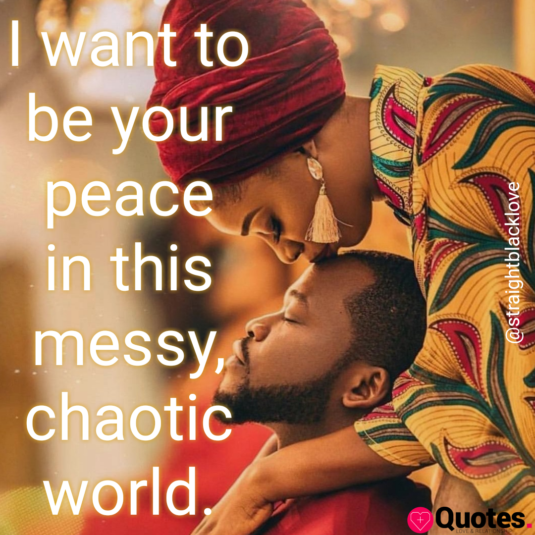 28 Black Love Quotes Straight Black Love Dating Love Quotes Daily Leading Love Relationship Quotes Sayings Collections