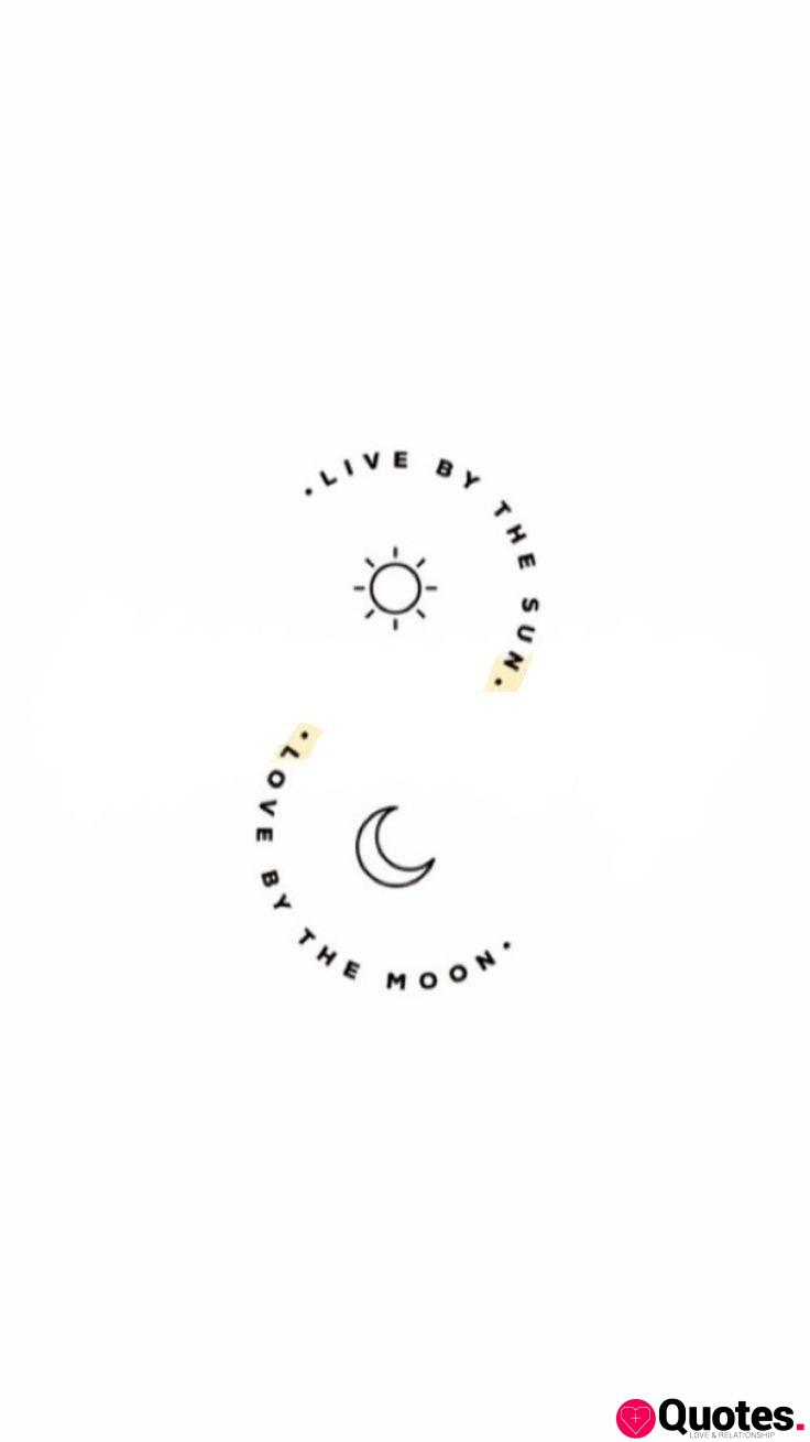 10 love fight quotes : Live by the sun, love by the moon. - Love