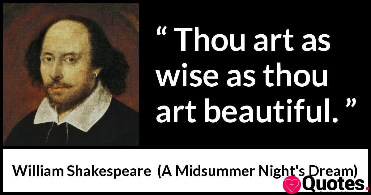 "William Shakespeare about wisdom (""A Midsummer Night's Dream"", 1601)"