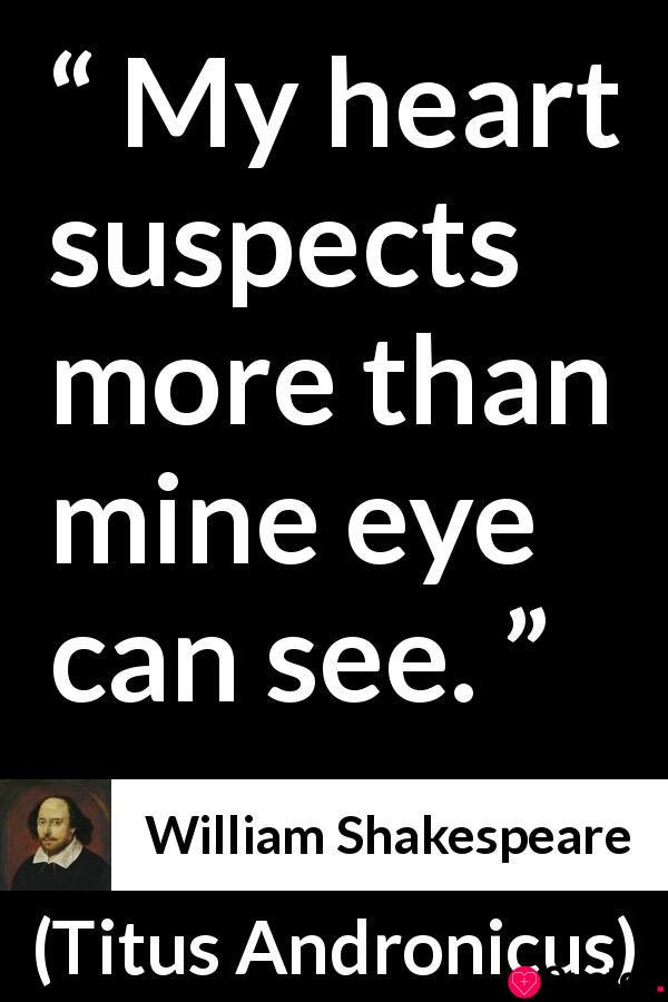 """William Shakespeare about heart (""""Titus Andronicus"""", 1594)"""