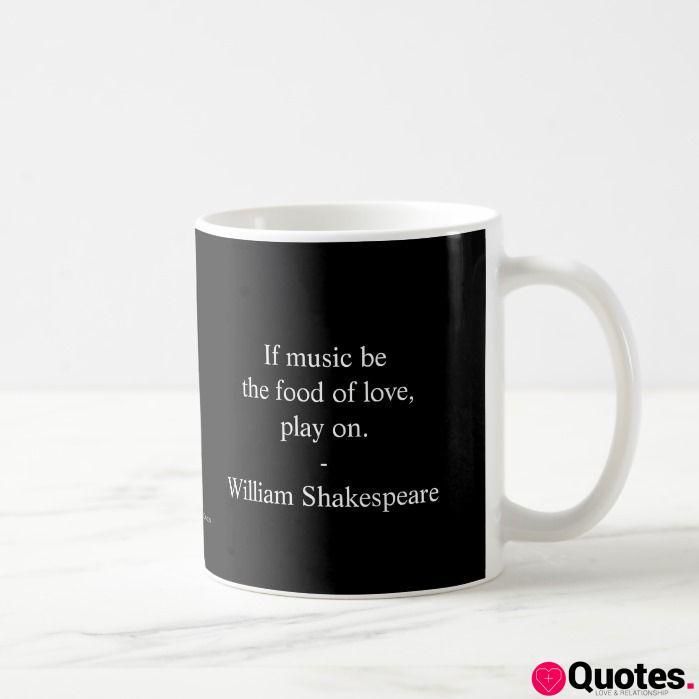 William Shakespeare Quote - Love Coffee Mug