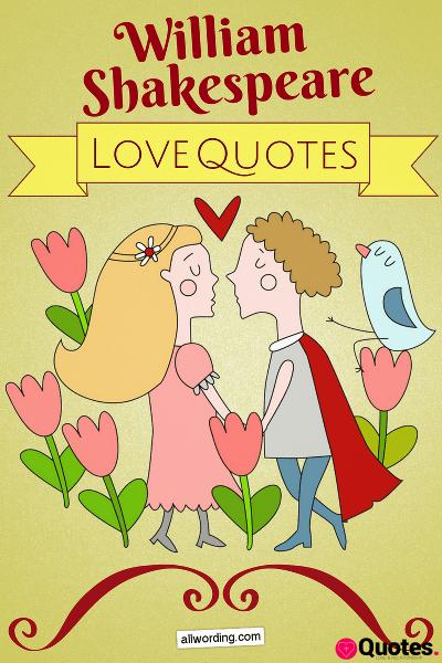 Top 20 William Shakespeare Love Quotes
