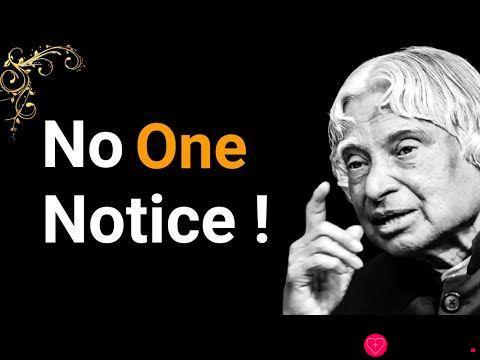 No One Notice || Dr APJ Abdul Kalam Sir Quotes || Whatsapp Status Quotes || Spread Positivity
